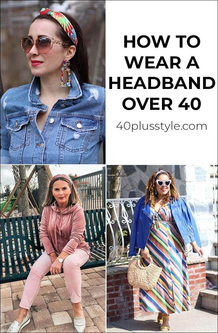 How to wear a headband over 40 | 40plusstyle.com