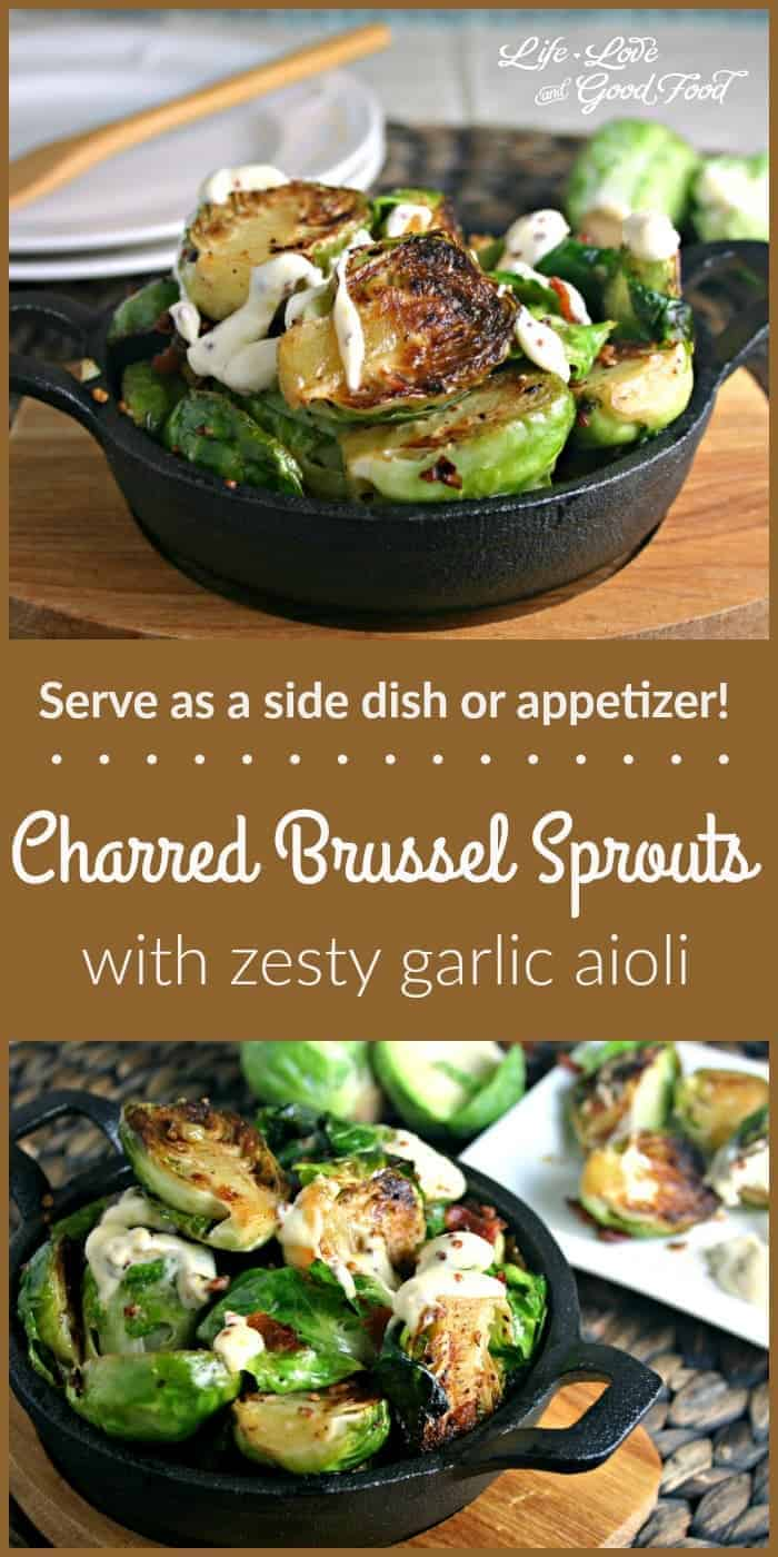 Charred Brussel Sprouts with Garlic Aioli   Life, Love, and Good Food