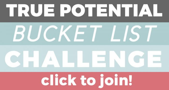 Join the True Potential bucket list challenge