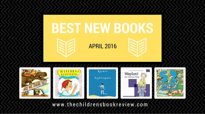 Best New Kids Books April 2016