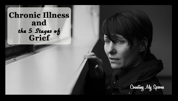 Chronic Illness and the 5 stages of loss and grief