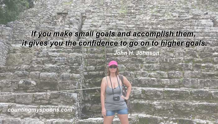 set small goals that you can reach