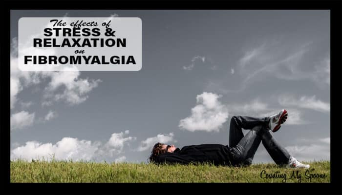 The effects of stress & relaxation on fibromyalgia symptoms