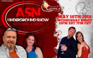 ASN Lifestyle Magazine and ASN Underground Show with Mike and Sheri