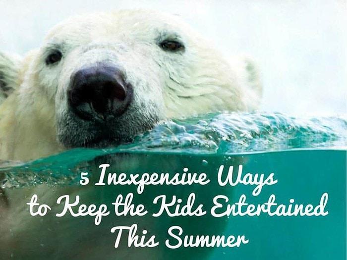 5 Inexpesnive Ways to Keep the Kids (1)
