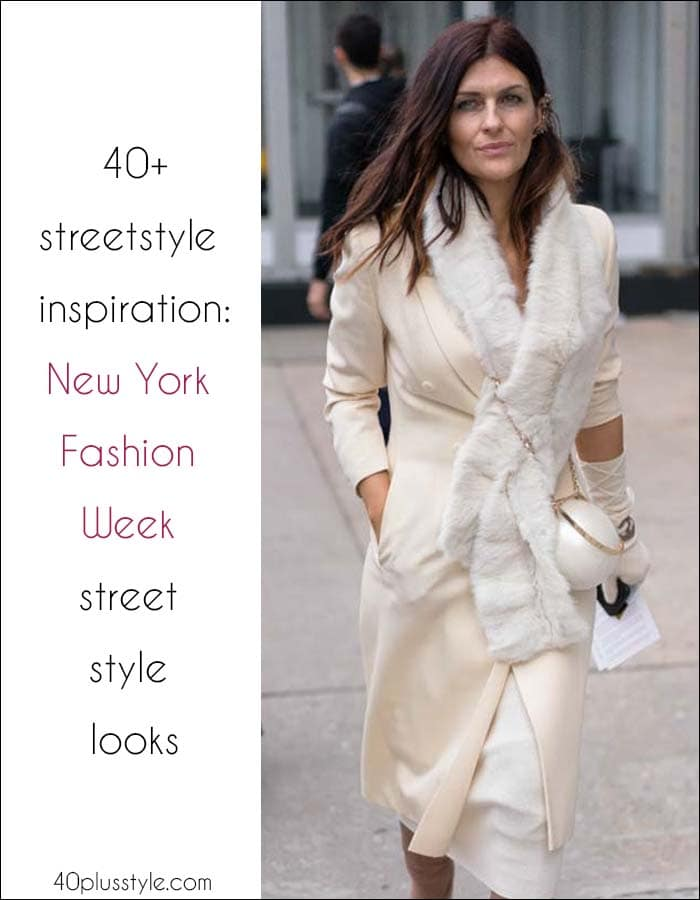 40+ streetstyle inspiration: The best street style looks from New York fashion week | 40plusstyle.com