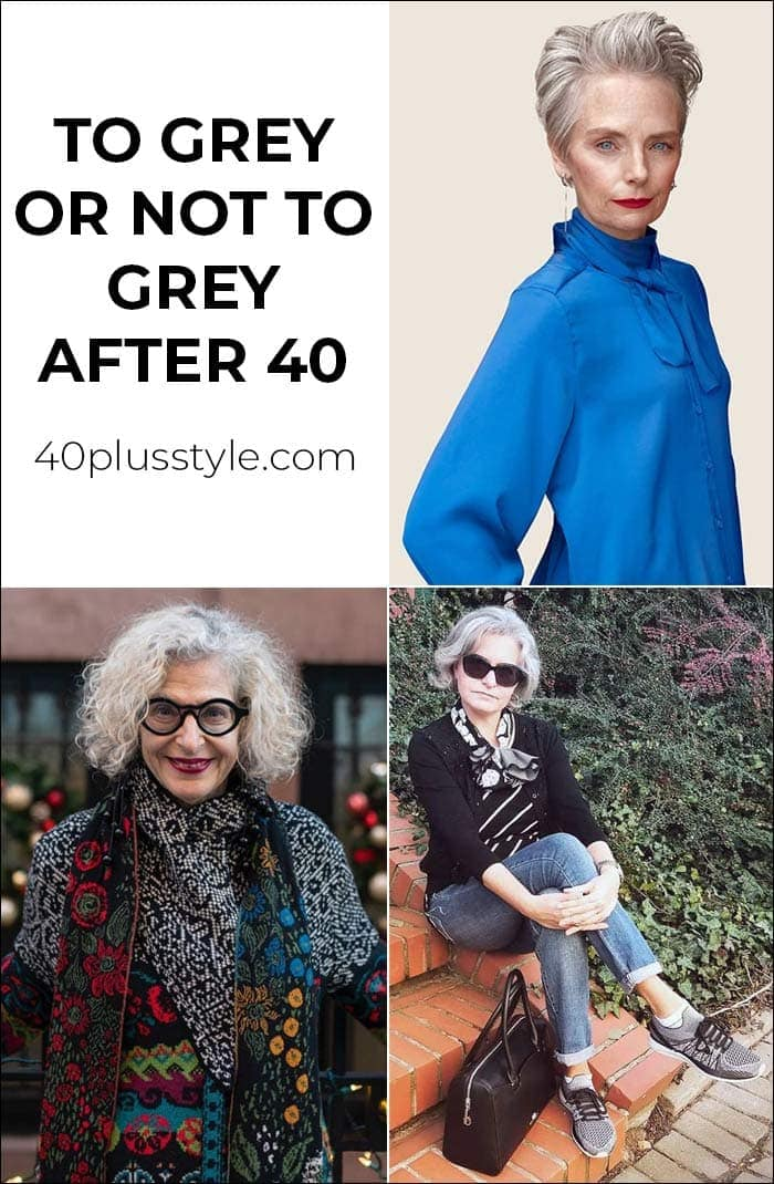to gray or not grey hair after 40 | 40plusstyle.com