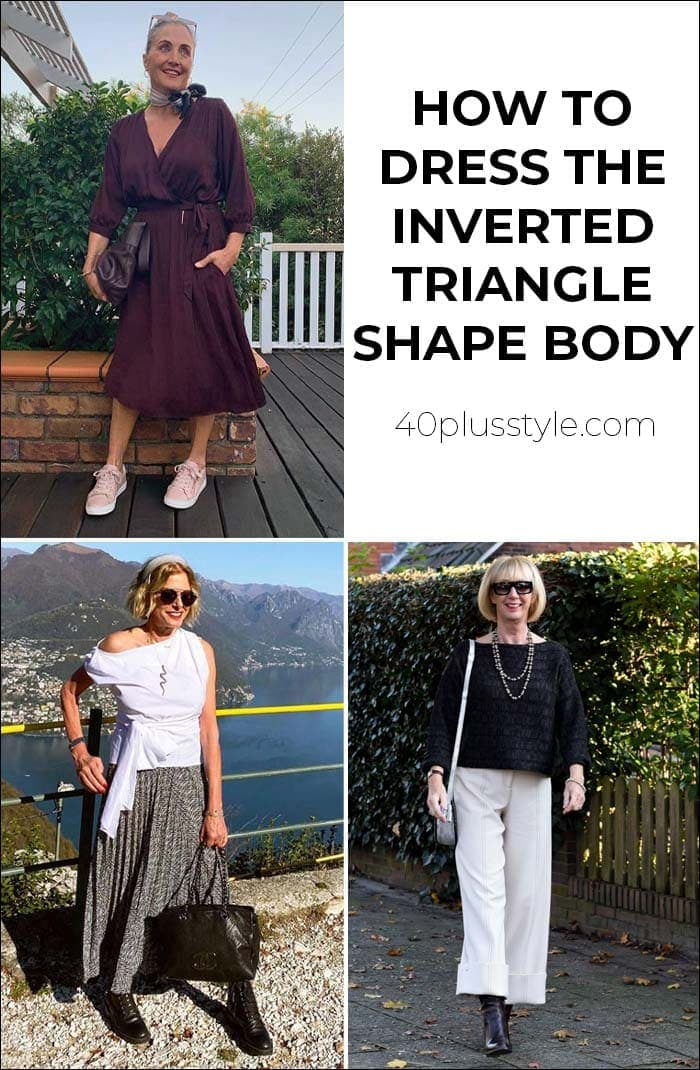 How to dress the inverted triangles shape body | 40plusstyle.com