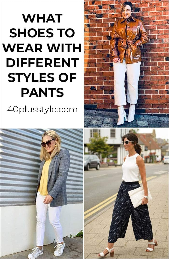 What shoes to wear with different styles of pants | 40plusstyle.com