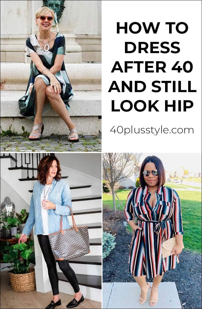 How to dress after 40 and still look hip? | 40plusstyle.com