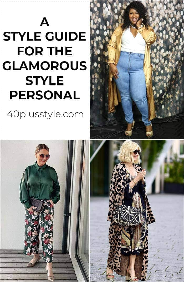 A style guide and capsule wardrobe for the GLAMOROUS style personality | 40plusstyle.com