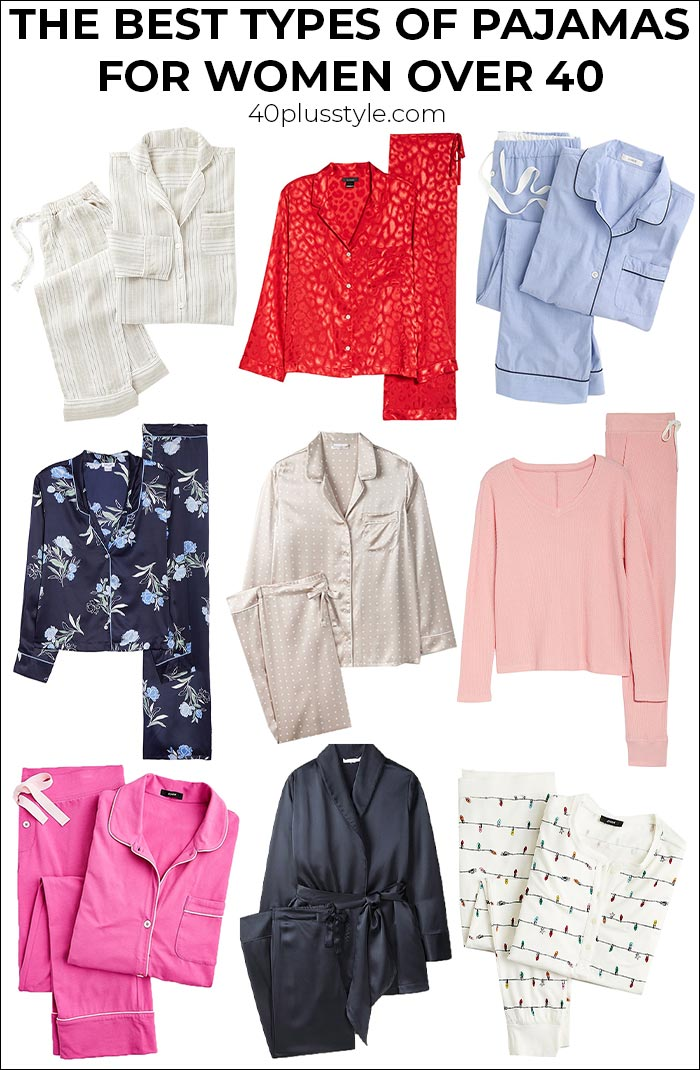 Pajamas for women: The best types of women's pajamas for women over 40 | 40plusstyle.com