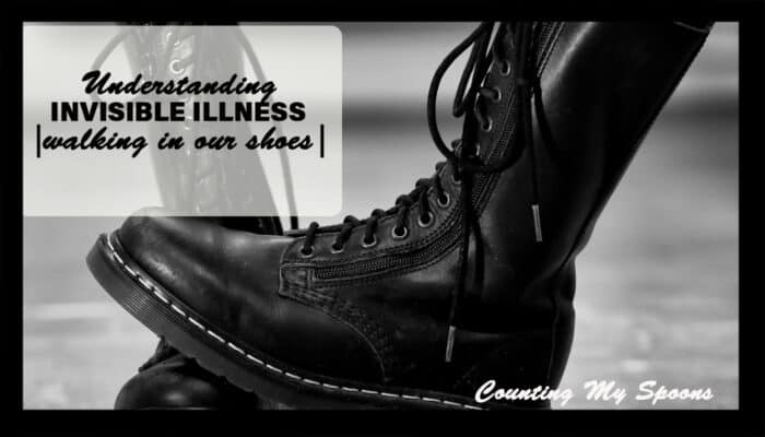 Walking in our shoes: Understanding invisible illness