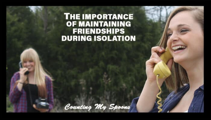 The importance of maintaining friendships in isolation