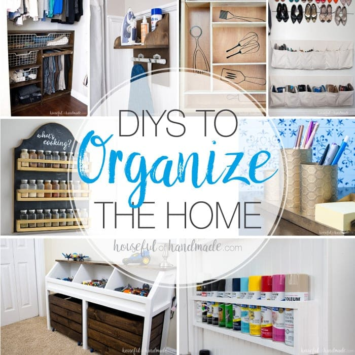 Use these amazing DIYs to Organize your home this year. There are lots of DIY organization ideas to help you get organized in the kitchen, closet, office and more. Use these DIY organization ideas to make your home more organized and more beautiful. Housefulofhandmade.com