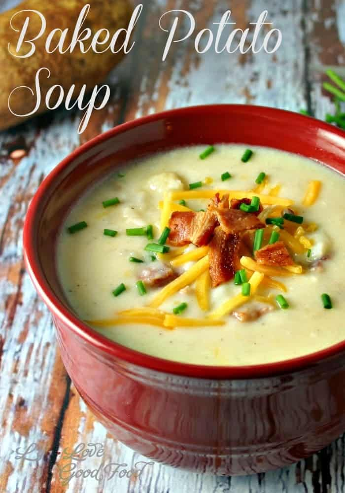 Baked Potato Soup. Loaded with cheddar cheese, sour cream, chives, and bacon, just add a loaf of crusty bread and salad for a delicious meal.