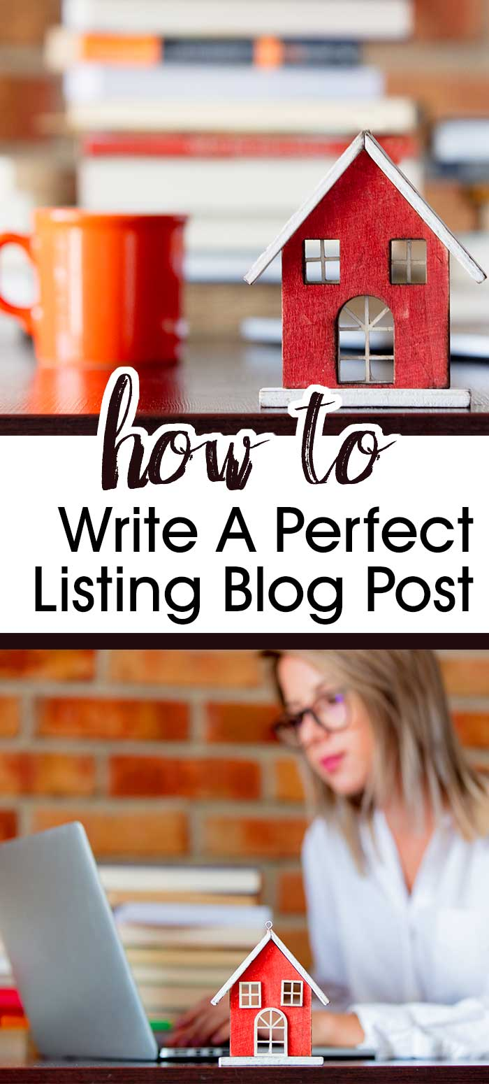 Real Estate Blogging - Writing A Perfect Listing Blog Post