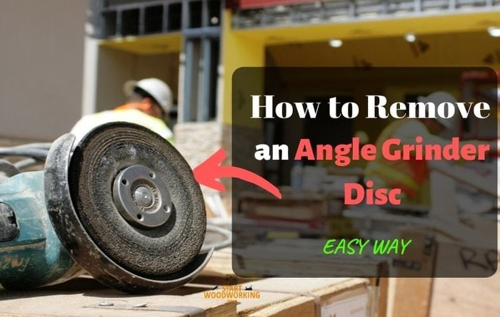 How to Remove an Angle Grinder Disc