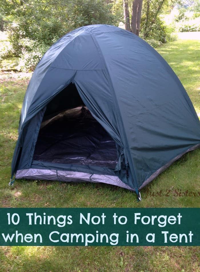 10 Things Not to Forget When Camping in a Tent