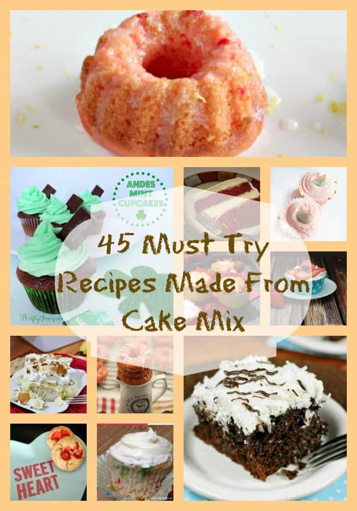45 Must Try Recipes Made From Cake Mix