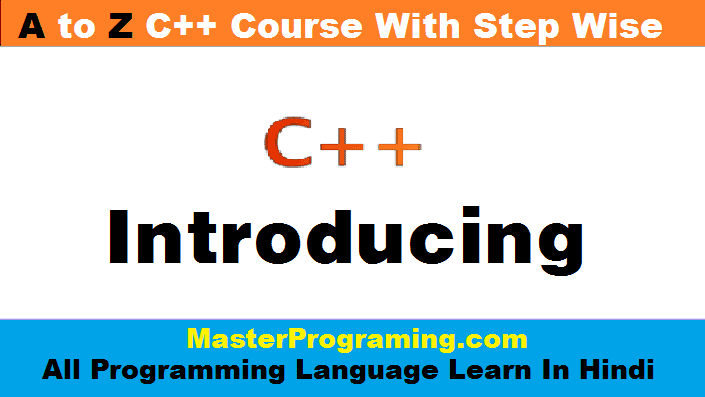 C++ in Hindi | Introducing C++ in Hindi