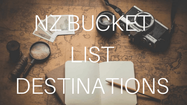 NEW ZEALAND BUCKET LIST