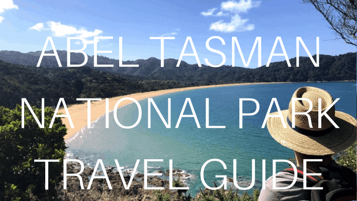 ABEL TASMAN NATIONAL PARK Travel Guide