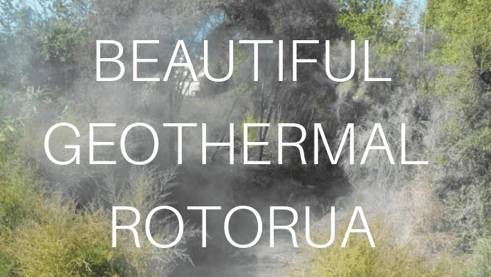ROTORUA GEOTHERMAL