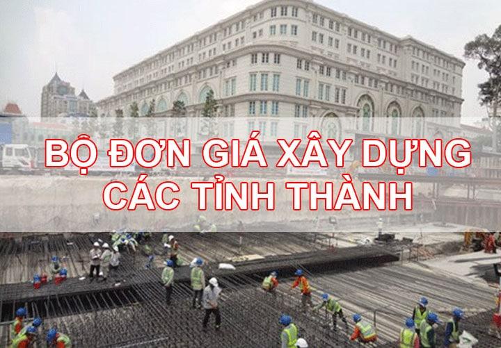 bộ đớn giá xây dựng tại các tỉnh thành