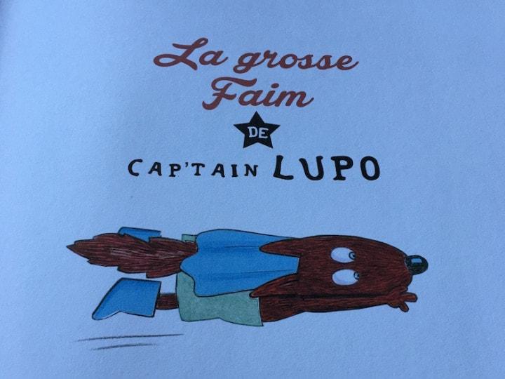 La grosse faim de Captain Lupo !