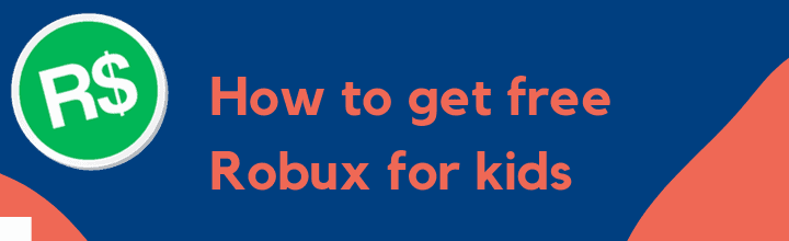 How to get free Robux for kids
