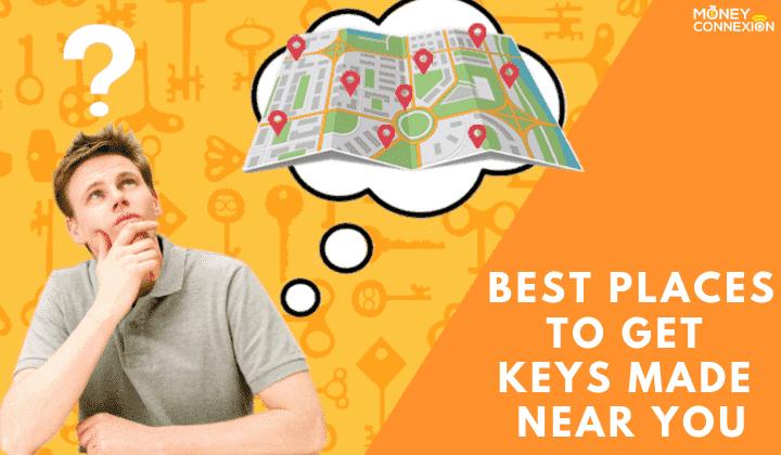 Get Keys Made Near me
