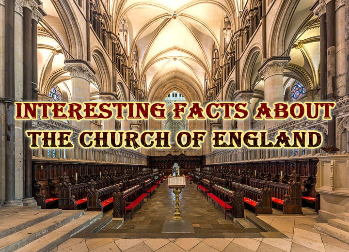 Photo of Interesting Facts About the Church of England