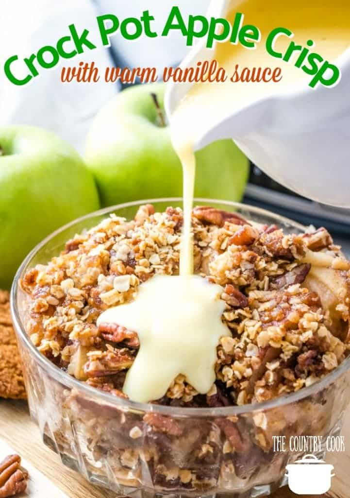 Crock Pot Apple Crisp with Warm Vanilla Sauce recipe from The Country Cook