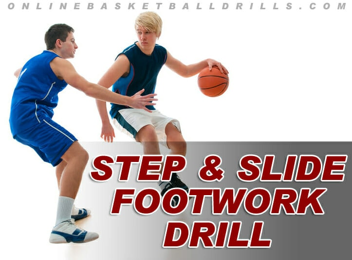 STEP AND SLIDE FOOTWORK DRILL