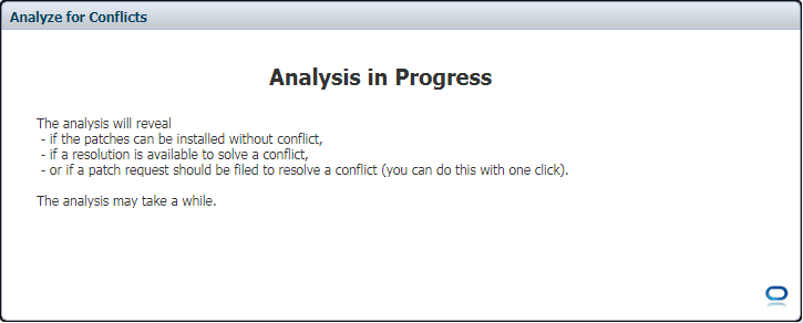 My Oracle Support Conflict Checker tool - Analysis in Progress