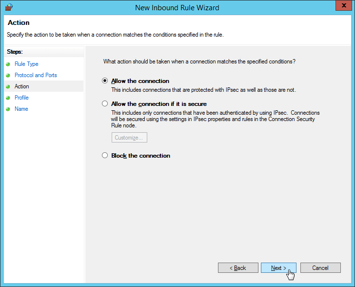 Windows Firewall - New Inbound Rule Wizard - Allow All Connections