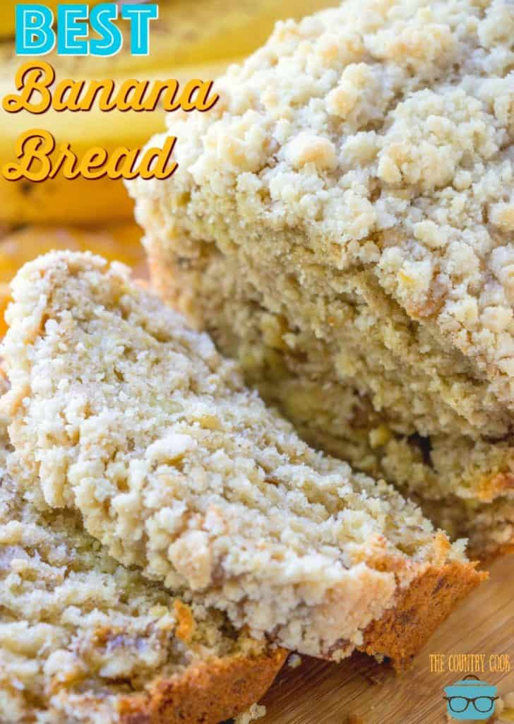 The Best Banana Nut Bread recipe from The Country Cook