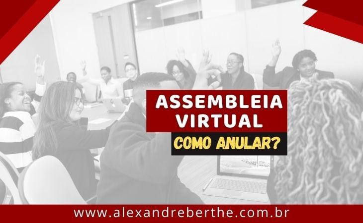 Como anular assembleia virtual de condominio