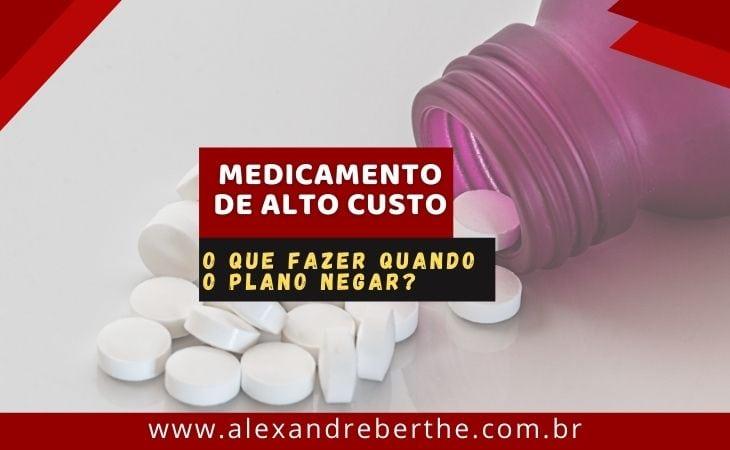 Medicamento alto custo