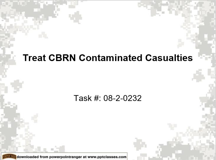 Treat CBRN Contanimated Casualties