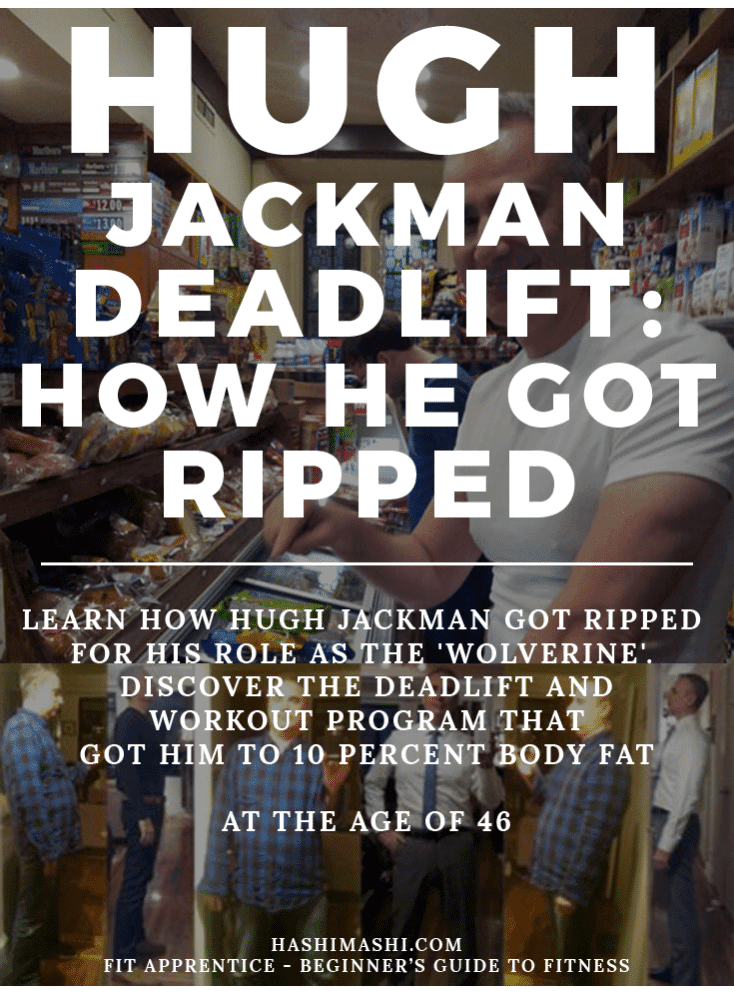 hugh jackman deadlift workout program for his role as the wolverine