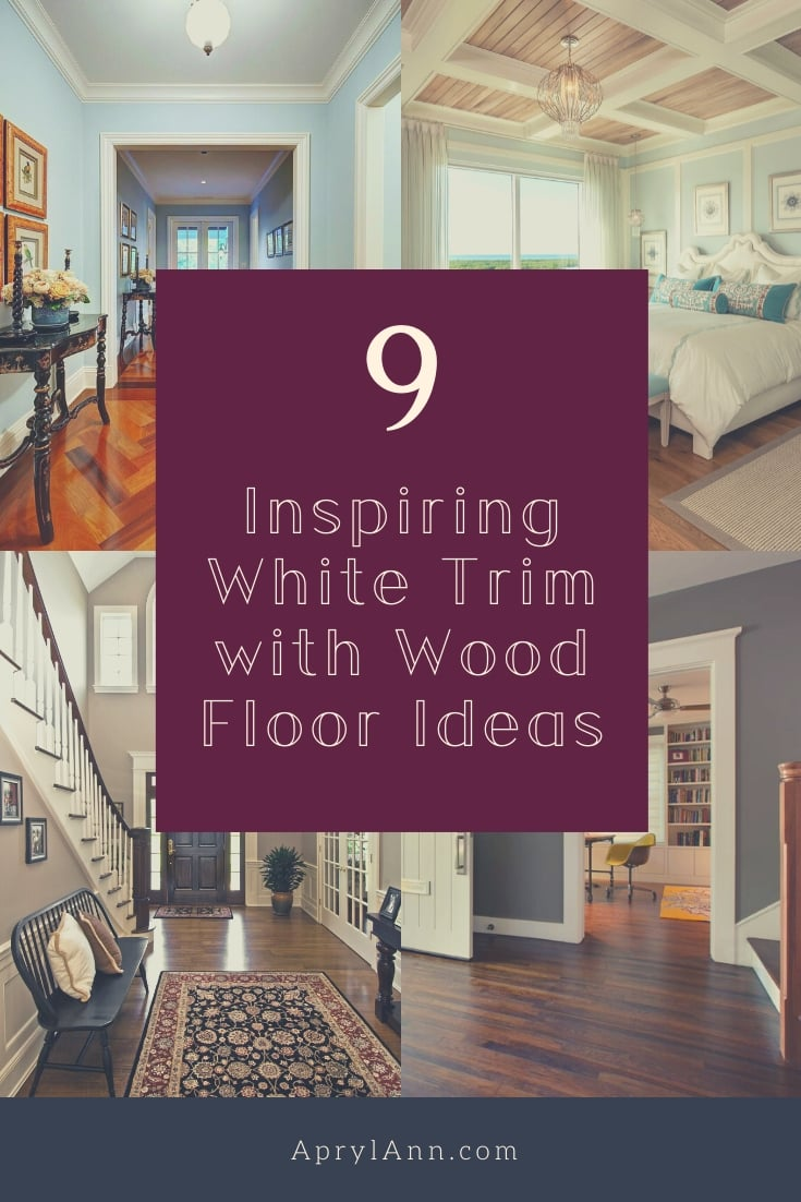 White Trim With Wood Floors