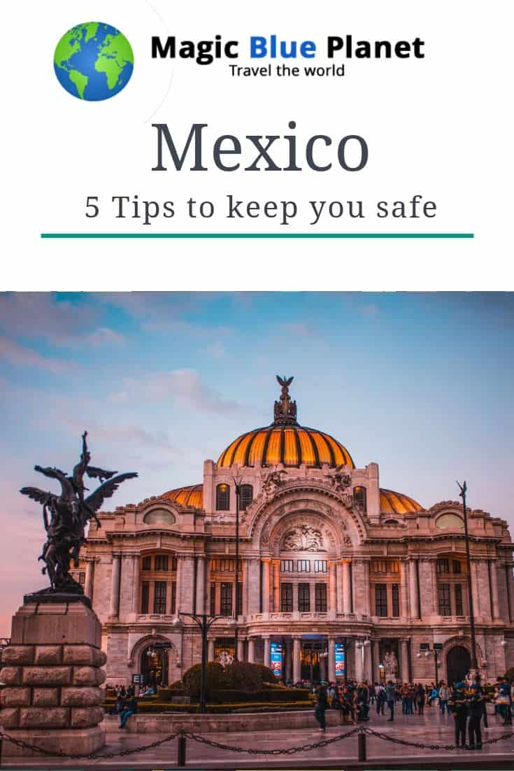 Mexico Travel Advisory - Safety