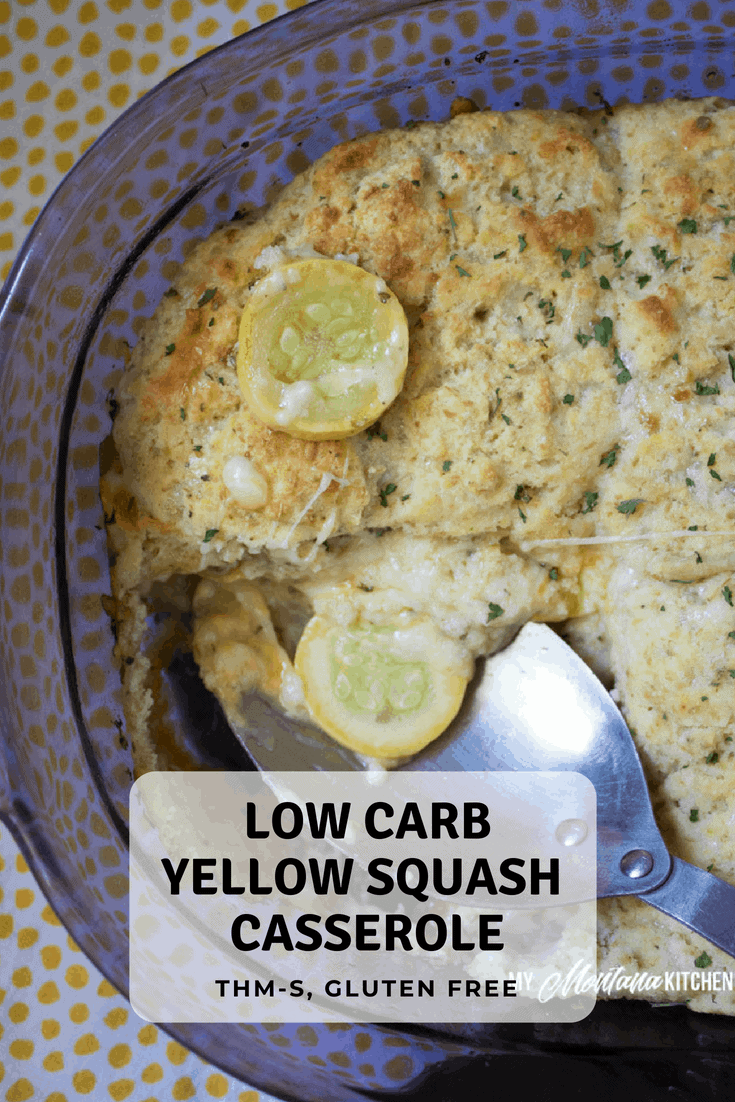 Looking for ways to use the extra squash from your garden? Try this Cheesy Low Carb Yellow Squash Casserole. It is an easy dinner idea that your whole family will love. Filled with Italian spices, melty cheese, and topped with low carb biscuits. It's a low carb take on a classic comfort food! #trimhealthymama #thm #lowcarb #yellowsquash #casserole #easydinneridea #keto #glutenfree