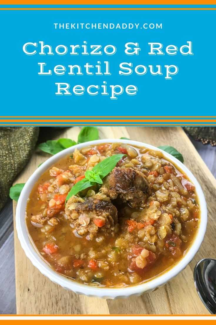 Chorizo & Red Lentil Soup Recipe