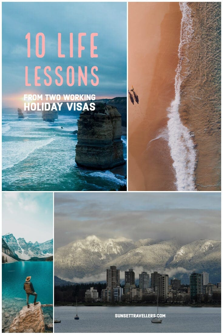 10 life lesson from two working holiday visas.