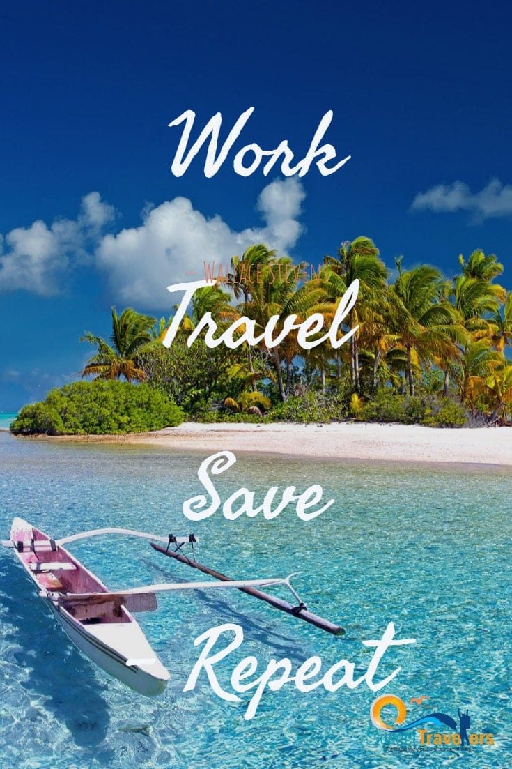 Work, Travel, Save, Repeat