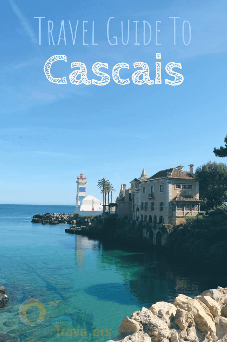 Cascais: Holiday like a Royal on the Portuguese Riviera.