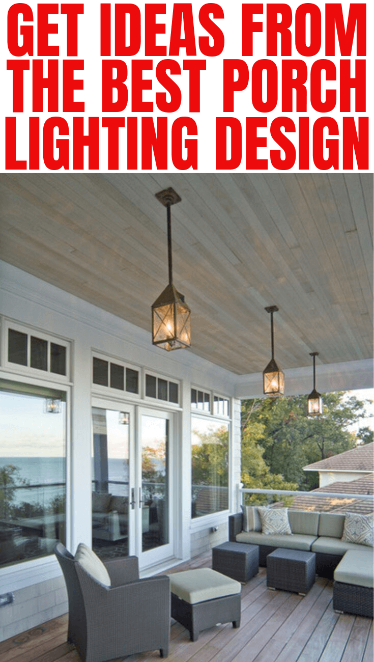 GET IDEAS WITH THE BEST PORCH LIGHTING DESIGN
